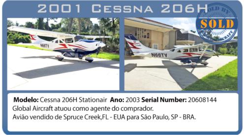 Avião 2001 Cessna 206H vendido por Global Aircraft