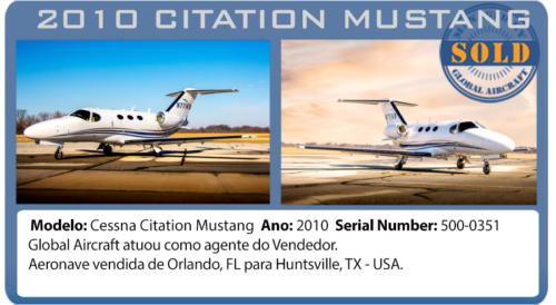 Jato Executivo 2010 Citation Mustang Vendido por Global Aircraf