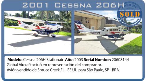 Avión pistón 2001 Cessna 206H vendido por Global Aircraft