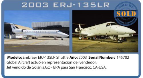 Jet ejecutivo 2003 ERL-135 Shuttle vendido por Global Aircraft
