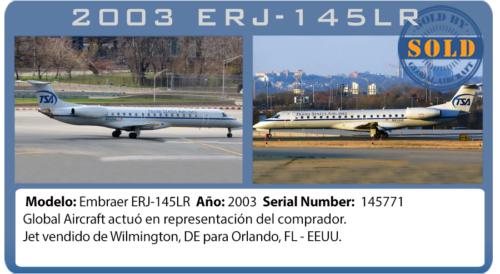 Jet 2003 Embraer 145LR vendido por Global Aircraft