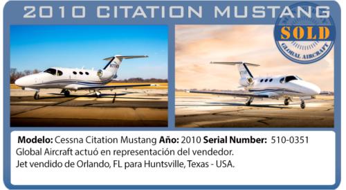 Jet ejecutivo 2010 Citation Mustang Vendido por Global Aircraft